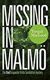 Missing in Malmo