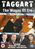 Taggart - The Wages of Sin [DVD] by Blythe Duff