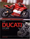 The Ducati Story 4th Edition: Racing and Production models from 1945 to present day