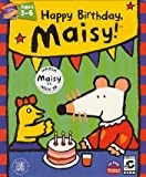 Happy Birthday Maisy Ages 3-6
