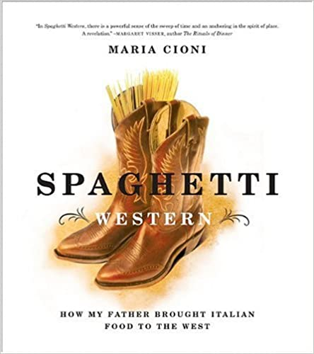 TXT Spaghetti Western: How My Father Brought Italian Food To The West. meetings other Solve Vision Product