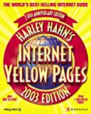 Harley Hahn's Internet Yellow Pages 2003, Harley Hahn, 007222553X