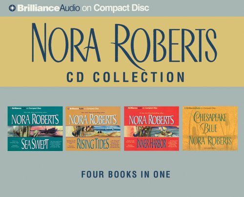 Nora Roberts Chesapeake Bay CD Collection: Sea Swept, Rising Tides, Inner Harbor, Chesapeake Blue (Chesapeake Bay Series) by Brand: Brilliance Audio