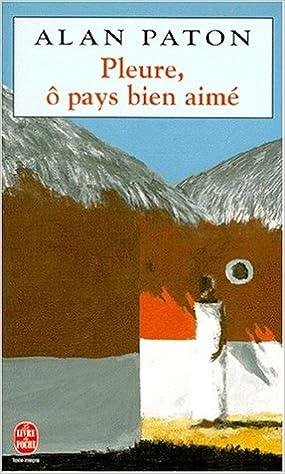 PLEURE /Ô PAYS BIEN-AIM/É