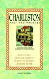img - for Charleston: Past and Present: The Official Guide to One of Bloomsbury's Cultural Treasures book / textbook / text book