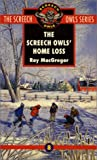 The Screech Owls' Home Loss (#8)