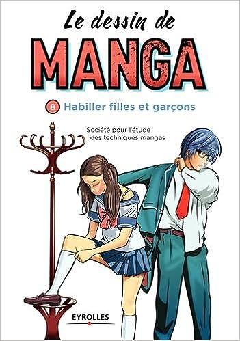 Amazon Fr Le Dessin De Manga Vol 8 Habiller Filles Et