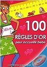 100 règles d'or pour accueillir bébé (1CD audio) par Cassagne