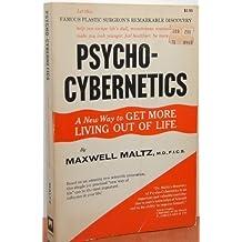 Psycho-Cybernetics by Maltz, Maxwell (1960) Paperback