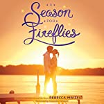 A Season for Fireflies | Rebecca Maizel