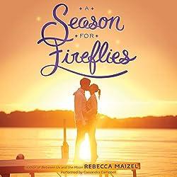 A Season for Fireflies