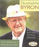 Quotable Byron, Jon Bradley, 1931249105