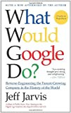 What Would Google Do?, Jeff Jarvis, 0061709697