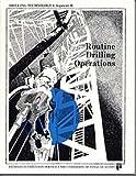 Routine Drilling Operations, Ellen Schroeder, 0886981441