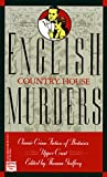 English Country House Murders, Agatha Christie and Thomas Godfrey, 0445408456