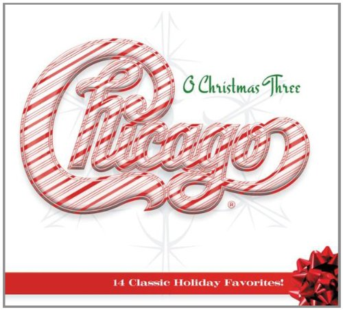 Chicago XXXIII -O Christmas Three