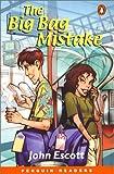 *BIG BAG MISTAKE PGRN ES (Easystarts Penguin Young Reader Series)