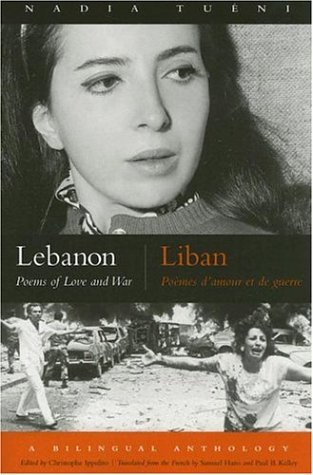 Ebook by Nadia Tueni - Lebanon: Poems Of Love And War, Bilingual