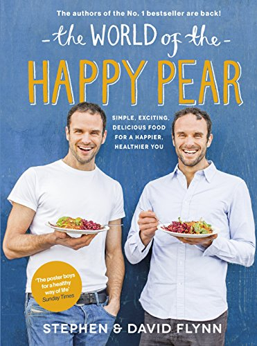 The World of the Happy Pear by David Flynn, Stephen Flynn