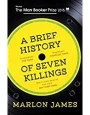 A Brief History of Seven Killings: WINNER OF THE MAN BOOKER PRIZE 2015