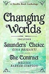 Changing Worlds by Gina Briganti (2015-05-22)