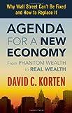 Agenda for a New Economy, David C. Korten, 1605092894