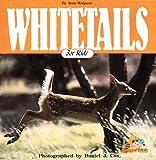 Whitetails for Kids, Tom Wolpert, 1559711221