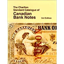 The Charlton standard catalogue of Canadian bank notes