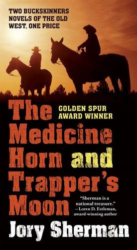 The Medicine Horn and Trapper's Moon (Horn Trapper)