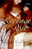 Revenge of the Rose, Nicole Galland, 006084177X