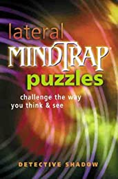 Lateral Mindtrap Puzzles: Challenge the Way You Think & See