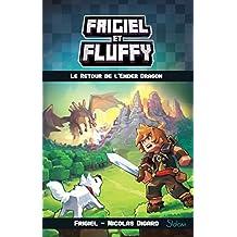 Frigiel et Fluffy - Nº 1: Le retour de l'Ender dragon