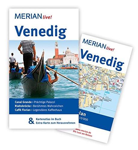 MERIAN live! Reiseführer Venedig: MERIAN live! – Mit Kartenatlas im Buch und Extra-Karte zum Herausnehmen