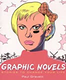 """Graphic Novels - Stories to Change Your Life"" av Paul Gravett"