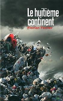 Le huitième continent par Ferrier