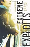 Extreme Exploits, Danny Lovett and Dillion Burroughs, 0805448616