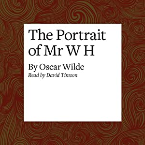 The Portrait of Mr. W H Audiobook