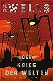 Der Krieg der Welten / The War of the Worlds (Zweisprachige Ausgabe): Neuübersetzung