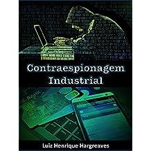 Contraespionagem Industrial (Portuguese Edition)