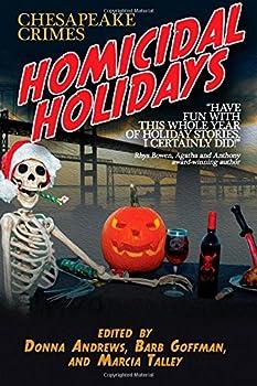 Chesapeake Crimes: Homicidal Holidays 1479403091 Book Cover