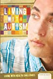 Living with Autism, Megan Atwood, 1617831239