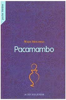 Pacamambo par Mouawad