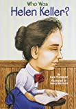Who Was Helen Keller? (Who Was...?) by Gare Thompson front cover