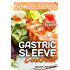 Gastric Sleeve Cookbook: MAIN COURSE - 60 Delicious Low-Carb, Low-Sugar, Low-Fat, High Protein Main Course Dishes for Lifelong Eating Style After Weight ... (Effortless Bariatric Cookbook Series 2)