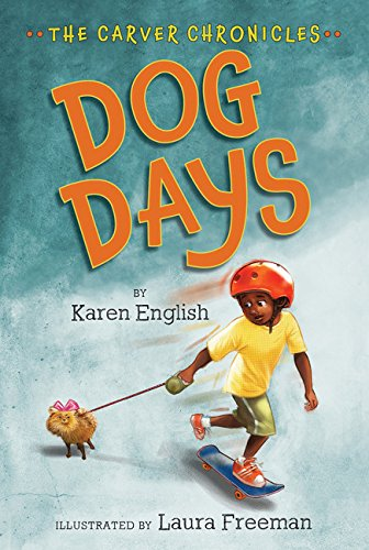 Search : Dog Days: The Carver Chronicles, Book One