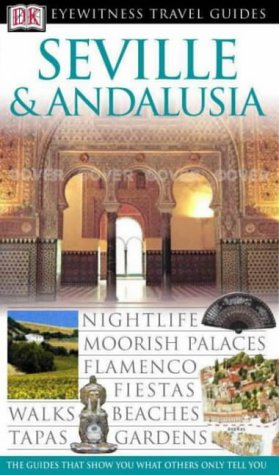 Seville and Andalucia (Eyewitness Travel Guides) pdf epub