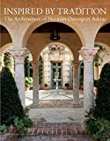 Inspired by Tradition: The Architecture of Norman Davenport Askins