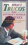 Ideas y Trucos para Estudiar y Superar Examenes, P. Pons Palao, 8479272597