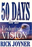 Fifty Days to an Enduring Vision, Rick Joyner, 1929371179