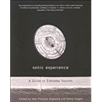 Sonic Experience: A Guide to Everyday Sounds book cover